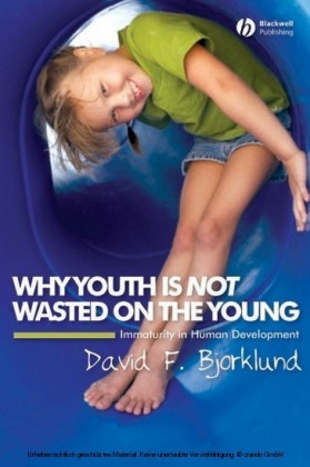 Why Youth is Not Wasted on the Young