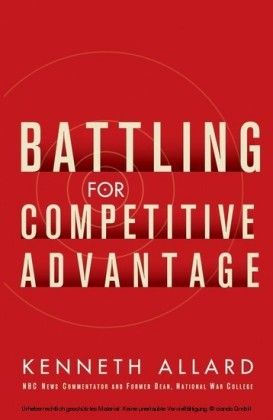Battling for Competitive Advantage
