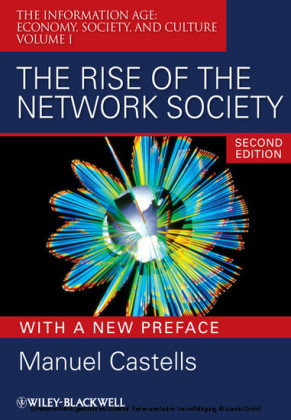 The Rise of the Network Society, With a New Preface