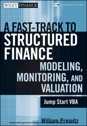A Fast Track To Structured Finance Modeling, Monitoring and Valuation