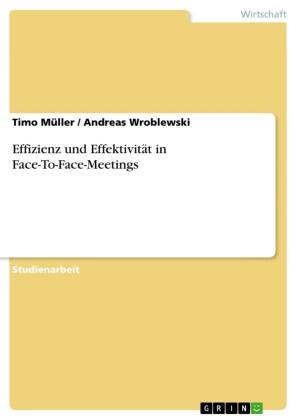 Effizienz und Effektivität in Face-To-Face-Meetings