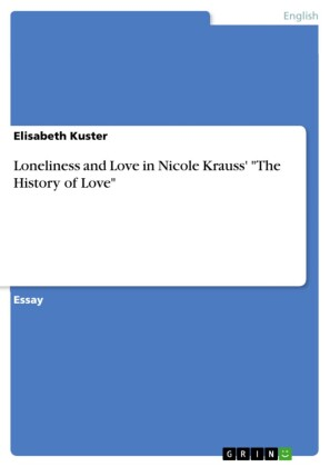 Loneliness and Love in Nicole Krauss' 'The History of Love'