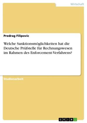 Welche Sanktionsmöglichkeiten hat die Deutsche Prüfstelle für Rechnungswesen im Rahmen des Enforcement-Verfahrens?