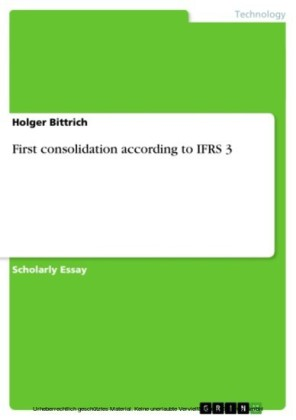 First consolidation according to IFRS 3