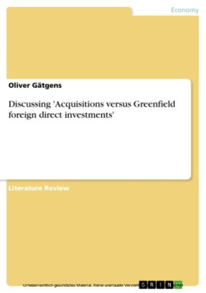 Discussing 'Acquisitions versus Greenfield foreign direct investments'