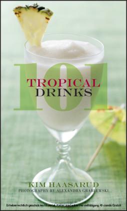 101 Tropical Cocktails