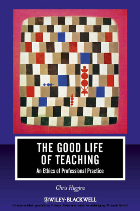 The Good Life of Teaching