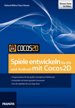 Spiele entwickeln für iOS und Android mit Cocos2D