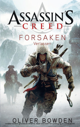 Assassin's Creed Band 5: Forsaken - Verlassen