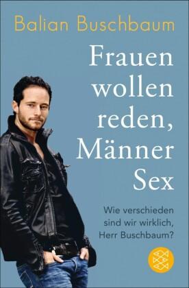 Frauen wollen reden, Männer Sex