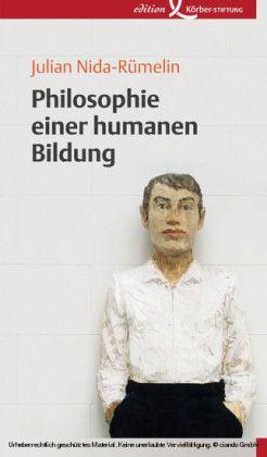 Philosophie einer humanen Bildung