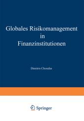 Globales Risikomanagement in Finanzinstitutionen