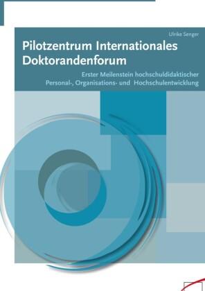 Pilotzentrum Internationales Doktorandenforum