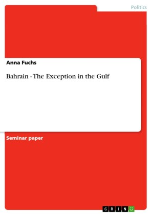 Bahrain - The Exception in the Gulf