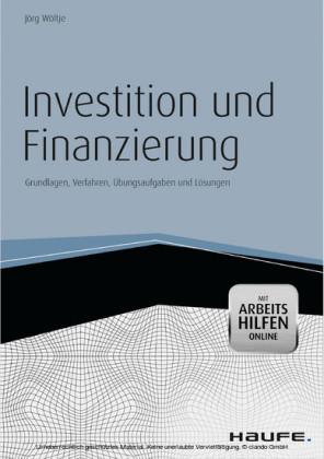 Investition und Finanzierung - mit Arbeitshilfen online