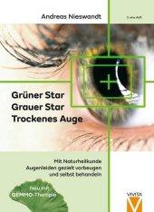 Grüner Star - Grauer Star - Trockenes Auge Cover