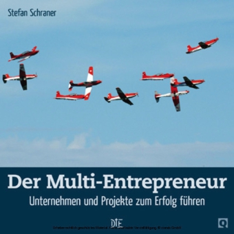 Der Multi-Entrepreneur