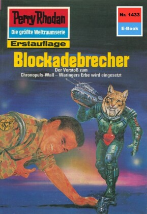 Perry Rhodan 1433: Blockadebrecher