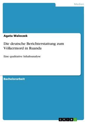 Die deutsche Berichterstattung zum Völkermord in Ruanda