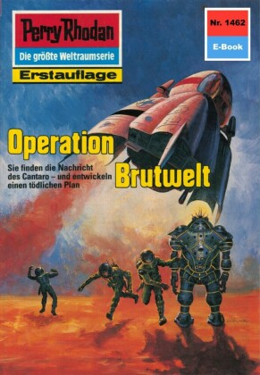 Perry Rhodan 1462: Operation Brutwelt