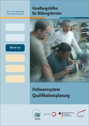 Handlungshilfen für Bildungsberater: Frühwarnsystem Qualifikationsplanung