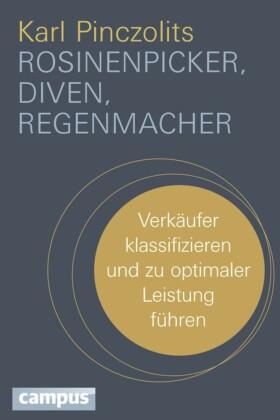 Rosinenpicker, Diven, Regenmacher