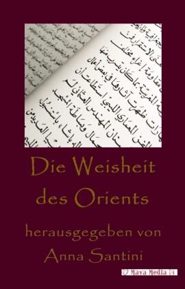 Die Weisheit des Orients