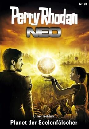 Perry Rhodan Neo 40: Planet der Seelenfälscher