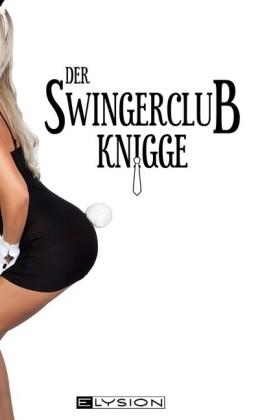 Der Swingerclub-Knigge
