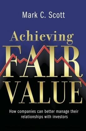 Achieving Fair Value