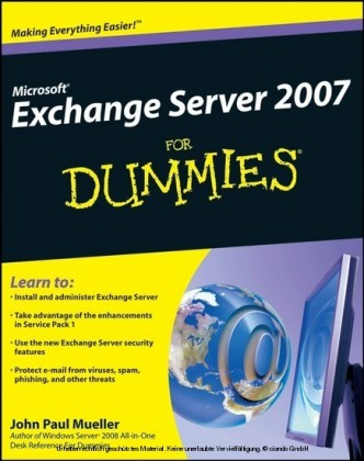 Microsoft Exchange Server 2007 For Dummies,