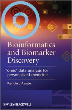 Bioinformatics and Biomarker Discovery