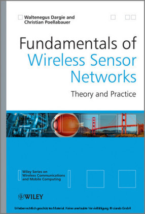 Fundamentals of Wireless Sensor Networks
