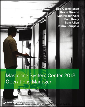 Mastering System Center 2012 Operations Manager