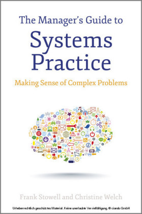 The Manager's Guide to Systems Practice