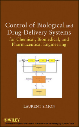 Control of Biological and Drug-Delivery Systems for Chemical, Biomedical, and Pharmaceutical Engineering