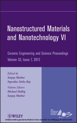 Nanostructured Materials and Nanotechnology VI
