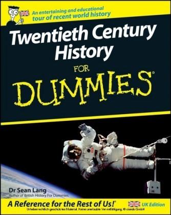 Twentieth Century History For Dummies