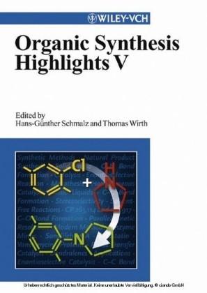 Organic Synthesis Highlights V