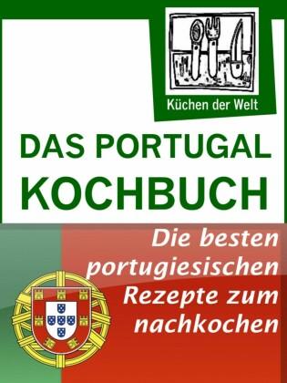 Das Portugal Kochbuch - Portugiesische Rezepte