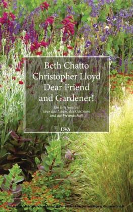 Dear Friend and Gardener!