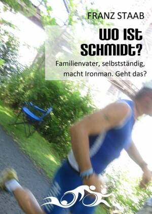 Wo ist Schmidt?