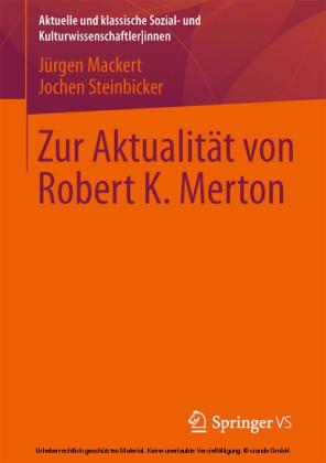 Zur Aktualität von Robert K. Merton