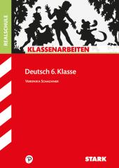 Klassenarbeiten Deutsch 6. Klasse, Realschule Cover