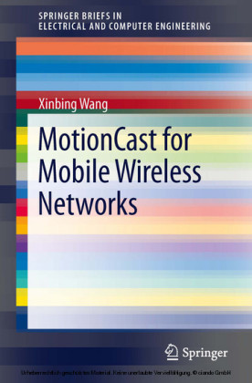 MotionCast for Mobile Wireless Networks