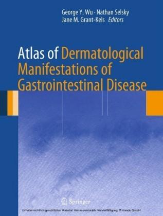 Atlas of Dermatological Manifestations of Gastrointestinal Disease