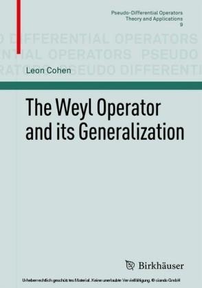 The Weyl Operator and its Generalization