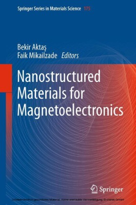 Nanostructured Materials for Magnetoelectronics