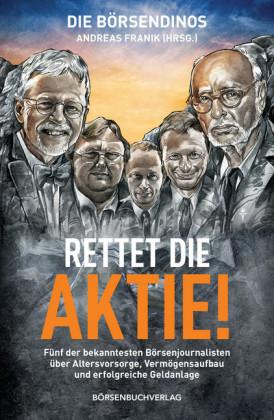 Die Börsendinos: Rettet die Aktie!
