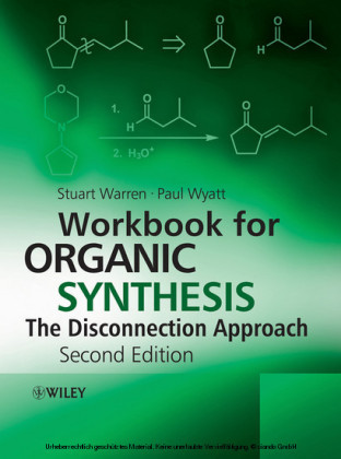 Workbook for Organic Synthesis: The Disconnection Approach